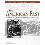 American Past: Enhanced : A Survey of American History