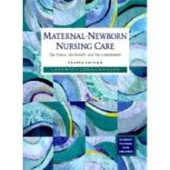 Maternal-Newborn Nursing Care : The Nurse, the Family, and the Community, with Student Disk