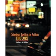 Criminal Justice in Action The Core (with CD-ROM and InfoTrac)