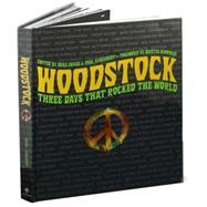Woodstock Three Days That Rocked the World