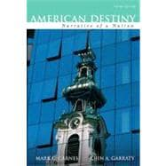 American Destiny: Narrative of a Nation, Concise Edition, Combined Volume (Second printing)