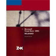 Microsoft Visual Basic 2005: RELOADED, Second Edition
