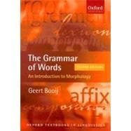 The Grammar of Words An Introduction to Linguistic Morphology