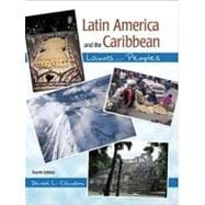Latin America and the Caribbean Lands and Peoples