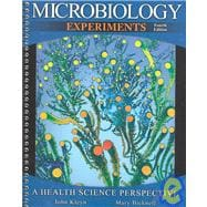 Microbiology Experiments : A Health Science Perspective