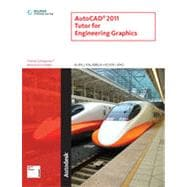 AutoCAD� 2011 Tutor for Engineering Graphics, 1st Edition