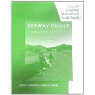 Student Solutions Manual with Study Guide, Volume 1 for Serway/Vuille's College Physics, 10th