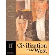 Civilization in the West, Volume II (since 1555) (Book Alone)