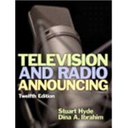 Television and Radio Announcing Plus MySearchLab with Pearson eText --Access Card Package