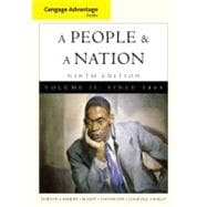 Cengage Advantage Books: A People and a Nation A History of the United States, Volume II