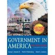 Government in America : People, Politics and Policy, Election Update
