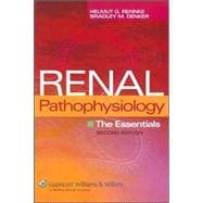 Renal Pathophysiology The Essentials