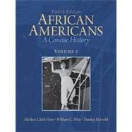 African Americans A Concise History, Volume 2