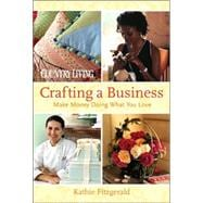 Country Living Crafting a Business Make Money Doing What You Love