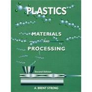 Plastics : Materials and Processing