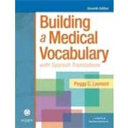 Building a Medical Vocabulary : With Spanish Translations