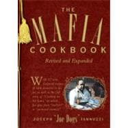 Mafia Cookbook : With 37 New, Foolproof Recipes to Die For