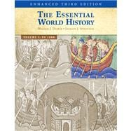 The Essential World History, Enhanced Edition, Volume 1