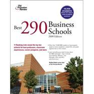 Best 290 Business Schools, 2008 Edition