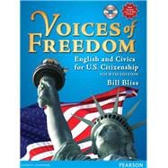 Voices of Freedom English and Civics for U.S. Citizenship (with Audio CDs)