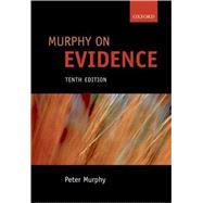 Murphy on Evidence