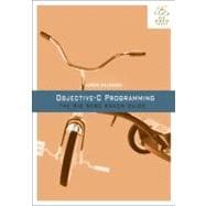 Objective-C Programming : The Big Nerd Ranch Guide