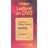 DVD Video Series to accompany Algebra for College Students