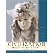 Civilization Past & Present, Volume II (from 1300)