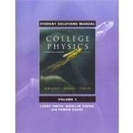 Student Solutions Manual for College Physics A Strategic Approach Volume 1 (Chs. 1-16)