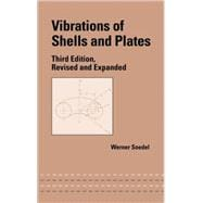 Vibrations of Shells and Plates, Third Edition 9780824756291R