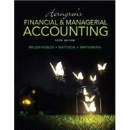 Horngren's Financial & Managerial Accounting
