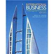 International Business: A Managerial Perspective, 8/e