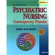 Psychiatric Nursing Contemporary Practice, With Free CD-ROM