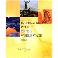 International Politics on the World Stage, BRIEF