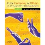 In the Company of Others An Introduction to Communication
