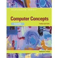 Computer Concepts: Illustrated Essentials, 3rd Edition