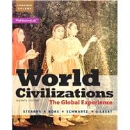 World Civilizations The Global Experience, Combined Volume