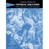 Lesson Plans for Dynamic Physical Education for Elementary School Children