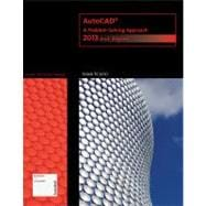 AutoCAD : A Problem-Solving Approach - 2013 and Beyond