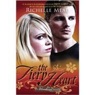 The Fiery Heart A Bloodlines Novel