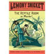Reptile Room : Or, Murder!