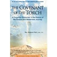 The Covenant of the Torch: A Forgotten Encounter in the History of the Exodus and Wilderness Journey