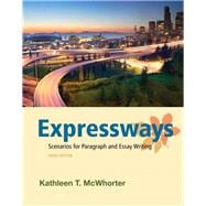 Expressways Scenarios for Paragraph and Essay Writing Plus MyWritingLab with eText -- Access Card Package