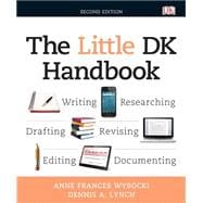 Little DK Handbook, The Plus MyWritingLab without Pearson eText -- Access Card Package