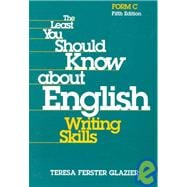 The Least You Should Know About English : Writing Skills, Form C (5th)