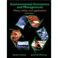 Environmental Economics and Management Theory, Policy, and Applications, Updated