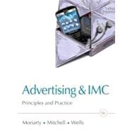 Advertising & IMC Principles and Practice Plus New MyMarketingLab with Pearson eText -- Access Card Package