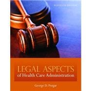 Legal Aspects of Healthcare Administration