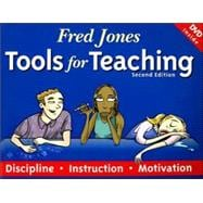 Fred Jones Tools for Teaching : Discipline, Instruction, Motivation