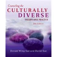 Counseling the Culturally Diverse: Theory and Practice, 5th Edition